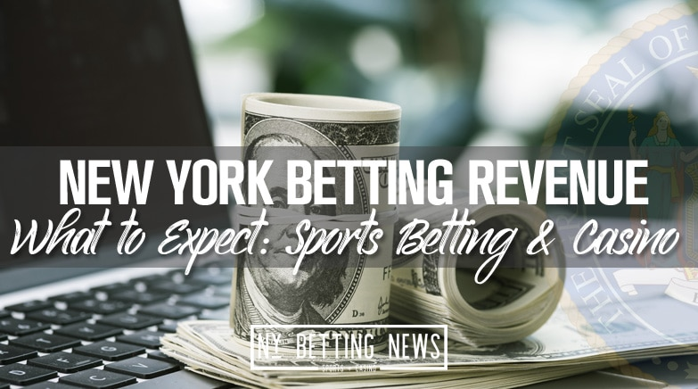 New York Sports Betting & Casino Revenue: What to Expect?